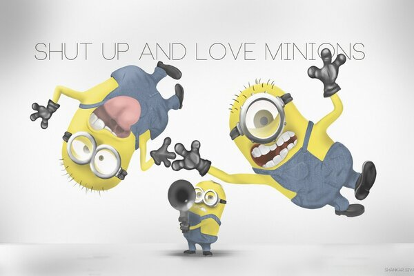 Shut Up and Love Minions