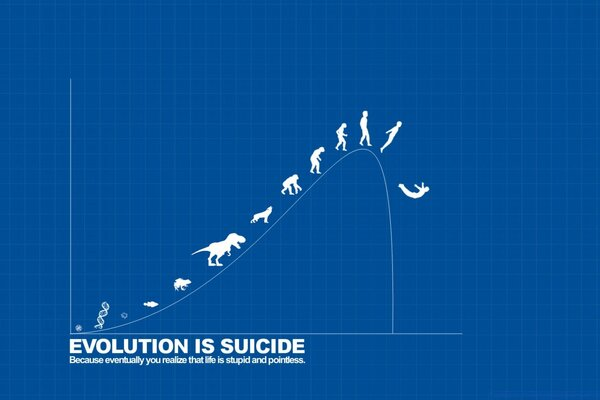 Evolution is Suicide