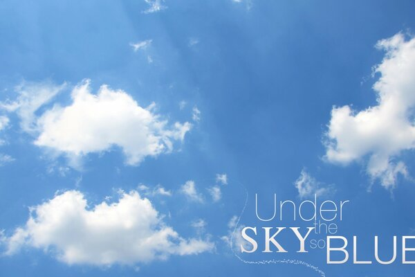 Under the Sky so Blue 2