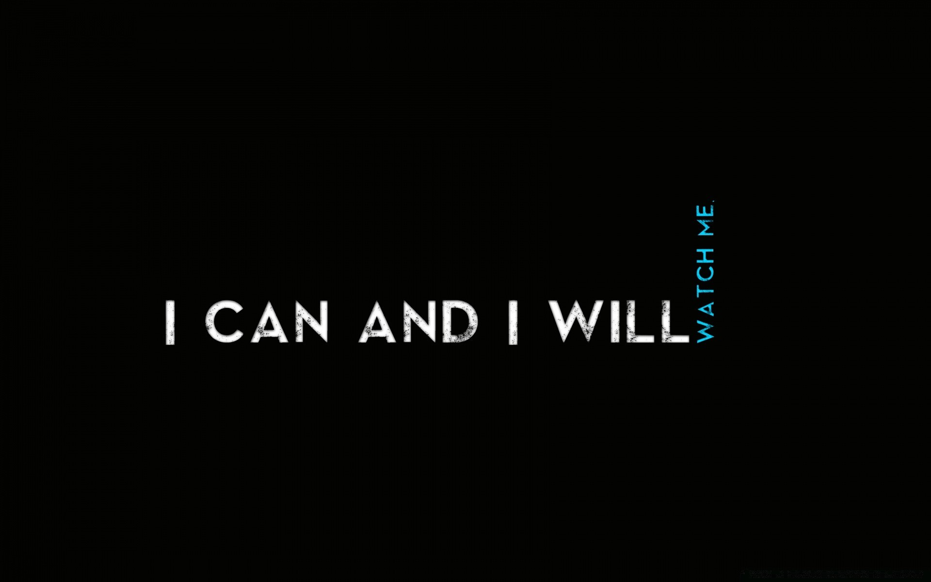 Quotes I Can And I Will Android Wallpapers